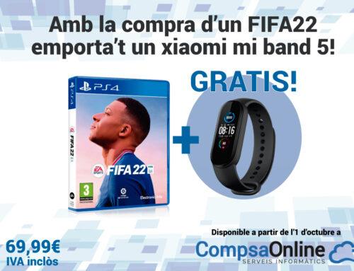 Amb la compra d'un FIFA22 emporta't un xiaomi mi band 5 GRATIS!